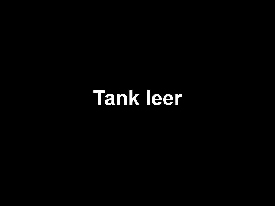 Tank leer