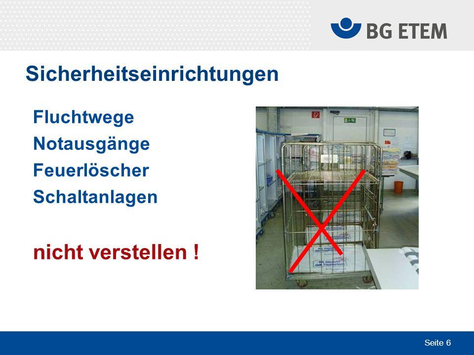 Seite 6 Sicherheitseinrichtungen Fluchtwege Notausgänge Feuerlöscher Schaltanlagen nicht verstellen !