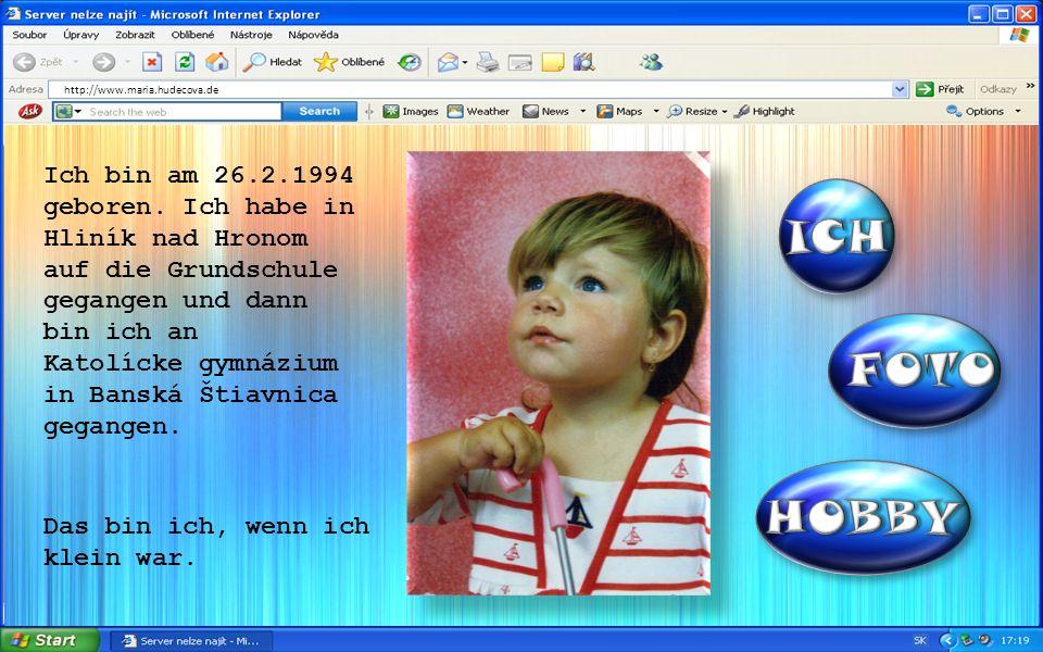 Ich bin am 26.2.1994 geboren.