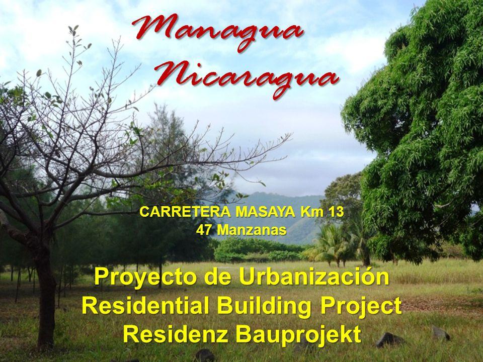 Proyecto de Urbanización Residential Building Project Residenz Bauprojekt CARRETERA MASAYA Km 13 47 Manzanas Managua Nicaragua