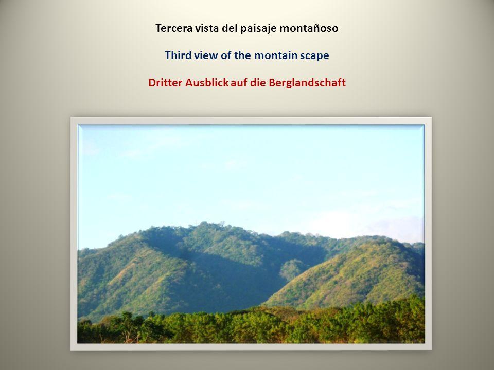 Tercera vista del paisaje montañoso Third view of the montain scape Dritter Ausblick auf die Berglandschaft