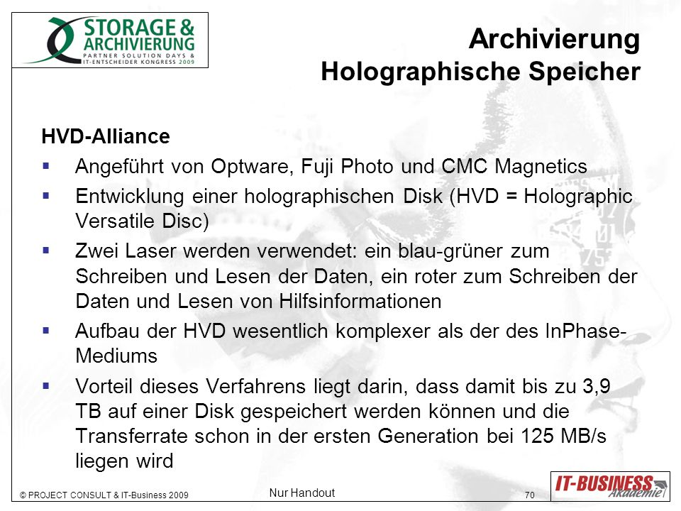 © PROJECT CONSULT & IT-Business 2009 71 Archivierung Holographische Speicher HVD-Alliance InPhase Struktur der Holographic Versatile Disc 1.
