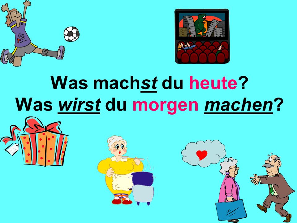 Compare the present tense with the future tense Present Tense, e.g. German: Ich gehe heute ins Kino English: I am going to the cinema today or Future