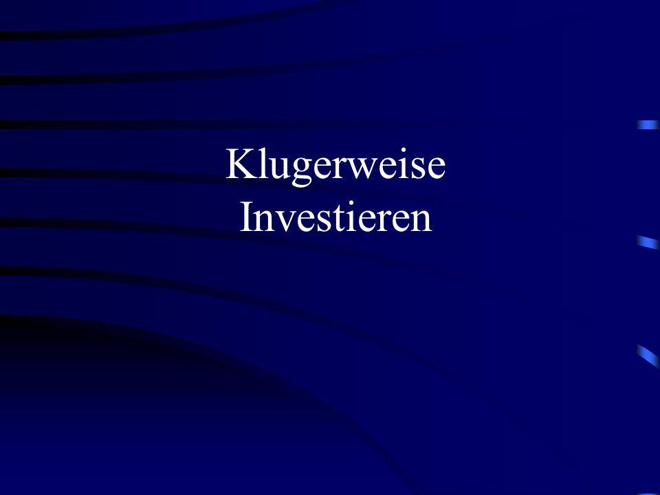 Klugerweise Investieren