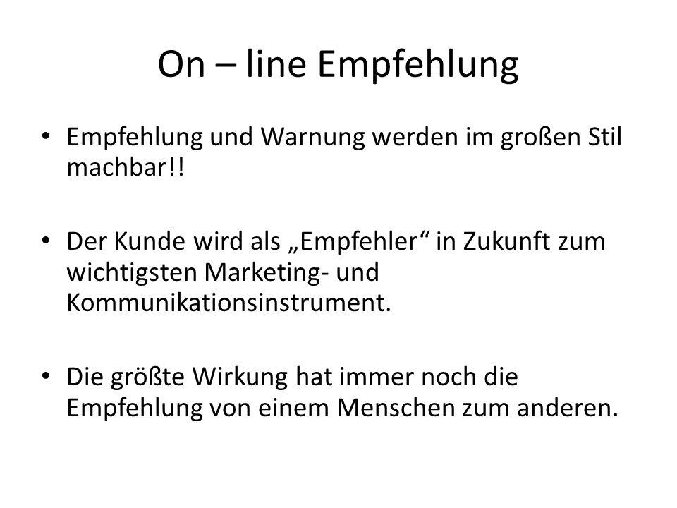 On – line Empfehlung Empfehlung und Warnung werden im großen Stil machbar!.