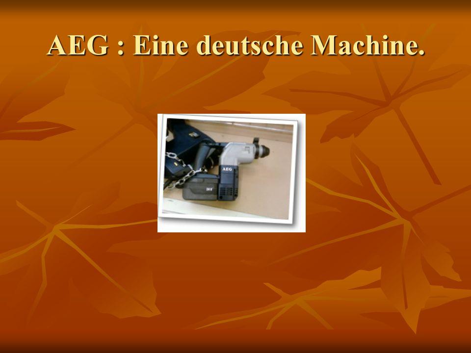 AEG : Eine deutsche Machine.