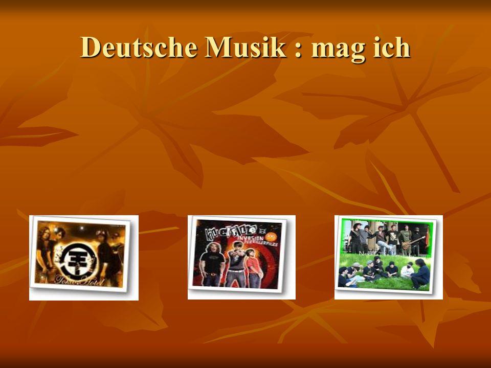 Deutsche Musik : mag ich