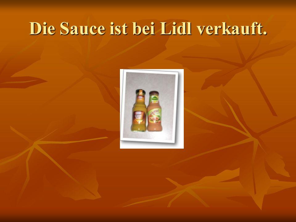 Die Sauce ist bei Lidl verkauft.