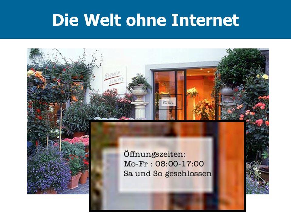 Die Welt ohne Internet