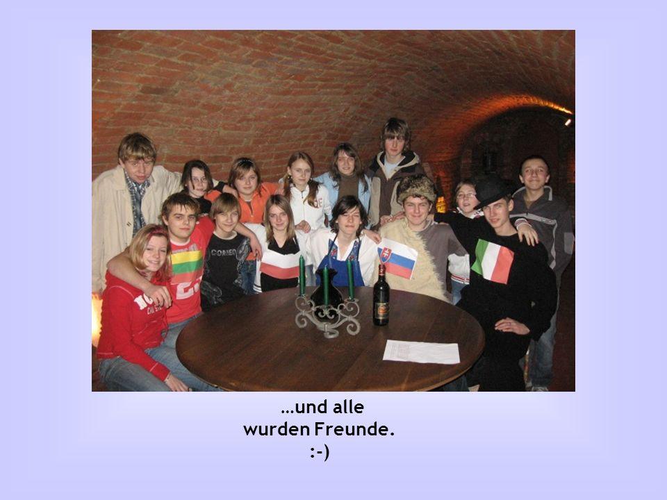 …und alle wurden Freunde. :-)