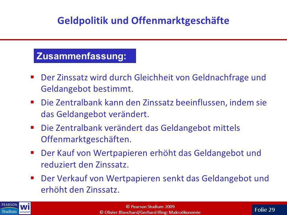 Folie 29 Geldpolitik und Offenmarktgeschäfte Der Zinssatz wird durch Gleichheit von Geldnachfrage und Geldangebot bestimmt. Die Zentralbank kann den Z