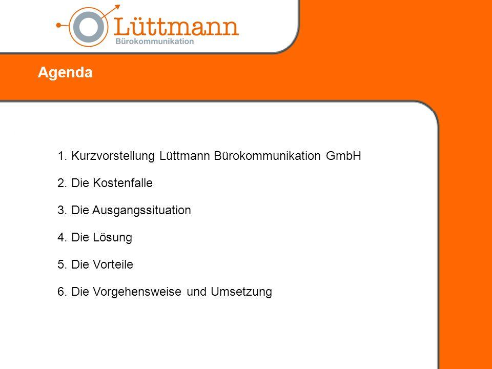 1.Kurzvorstellung Lüttmann Bürokommunikation GmbH 3.