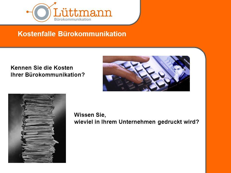 Kennen Sie die Kosten Ihrer Bürokommunikation.