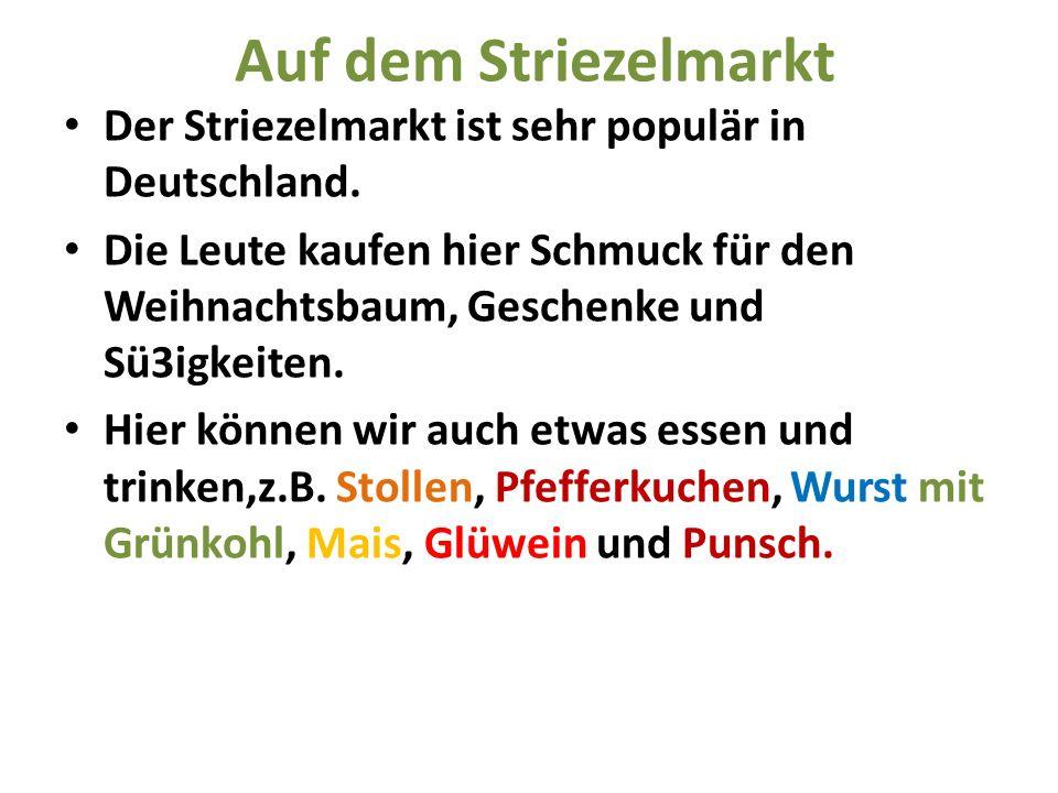 Auf dem Striezelmarkt Der Striezelmarkt ist sehr populär in Deutschland.