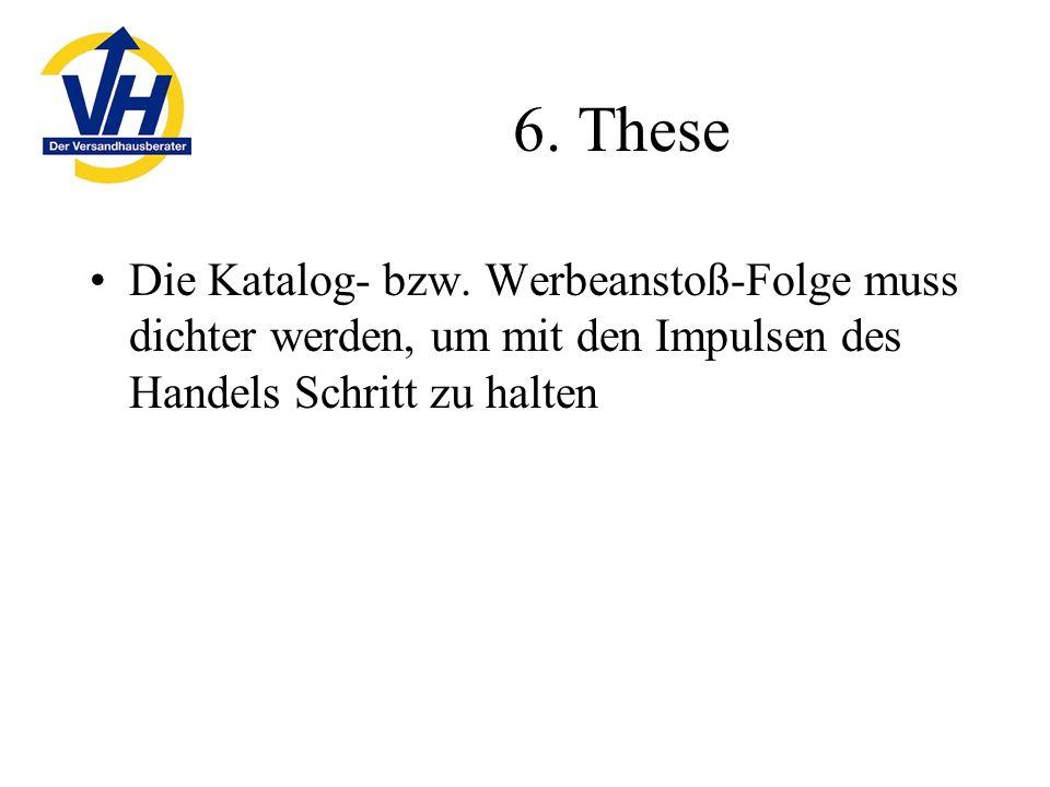 6. These Die Katalog- bzw.