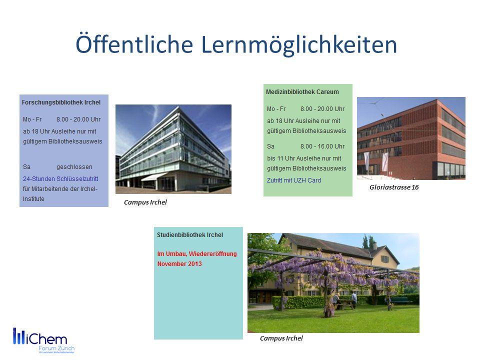 Öffentliche Lernmöglichkeiten Bibliothek des RWI ÖffnungszeitenMo-Fr:08:00 – 21:00 Uhr Sa:08:00 – 17:00 Uhr Rämistrasse 74 Zentralbibliothek Zürich ÖffnungszeitenMo-Fr:08:00 – 20:00 Uhr Sa:09:00 – 17:00 Uhr Zähringerplatz 6