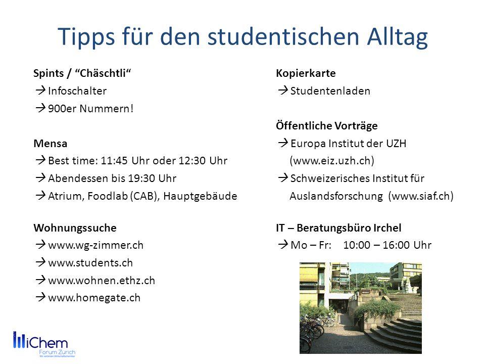 Tipps für den studentischen Alltag Spints / ChäschtliKopierkarte Infoschalter Studentenladen 900er Nummern! Öffentliche Vorträge Mensa Europa Institut