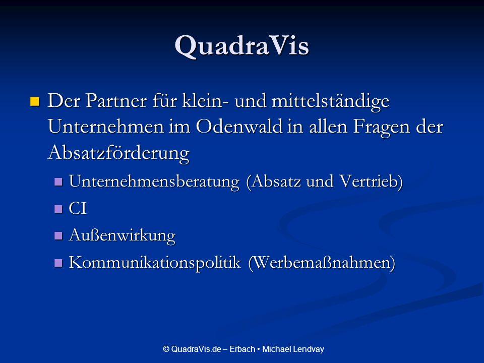 © QuadraVis.de – Erbach Michael Lendvay Was ist überhaupt Marketing Marketing zählt zur BWL und ist Teil der Unternehmensführung Marketing zählt zur BWL und ist Teil der Unternehmensführung Verantwortlich für Absatz von Produkten/Dienstleistungen Verantwortlich für Absatz von Produkten/Dienstleistungen
