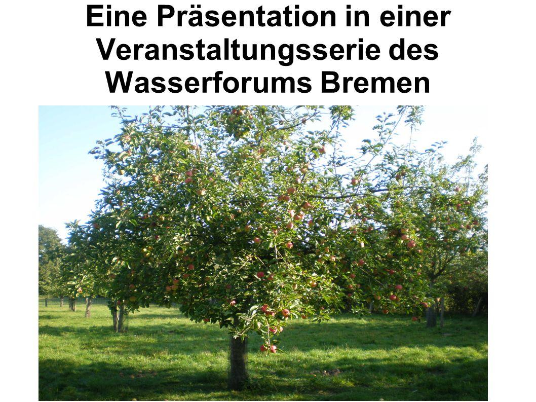 Eine Präsentation in einer Veranstaltungsserie des Wasserforums Bremen