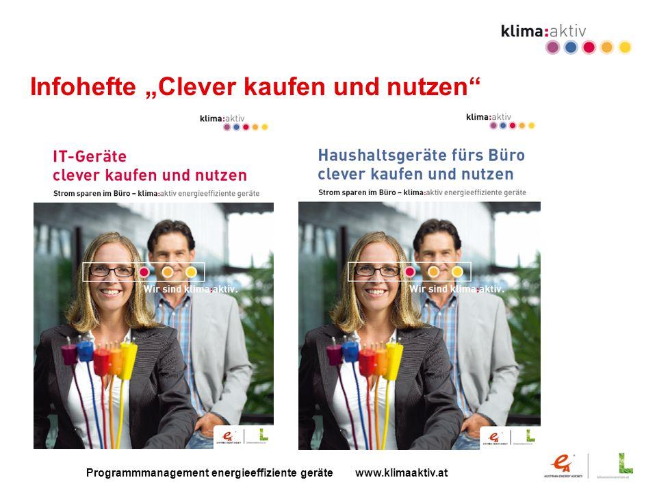 Programmmanagement energieeffiziente geräte www.klimaaktiv.at Infohefte Clever kaufen und nutzen