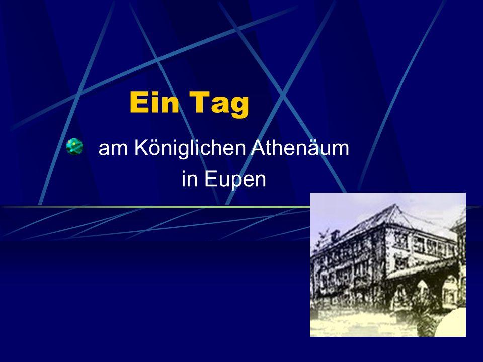 Ein Tag am Königlichen Athenäum in Eupen