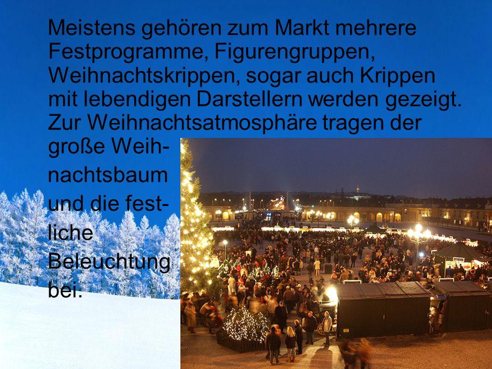 Nürnberg Christkindlmarkt Die berühmtesten Weihnachtsmärkte sind die in Stuttgart, Nürnberg, München und Wien.