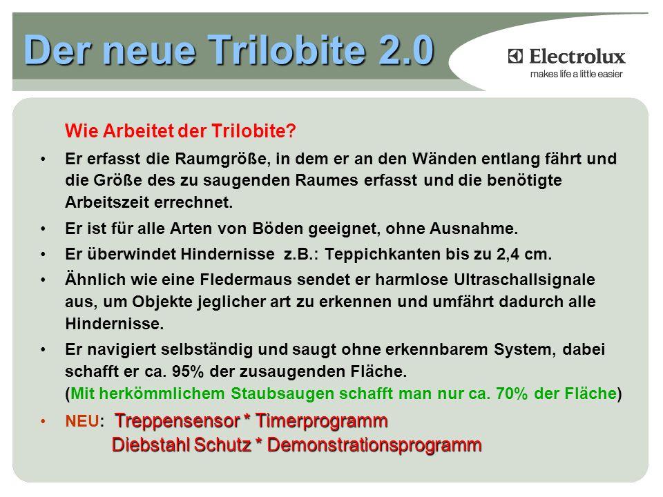 Der neue Trilobite 2.0 Wie Arbeitet der Trilobite.