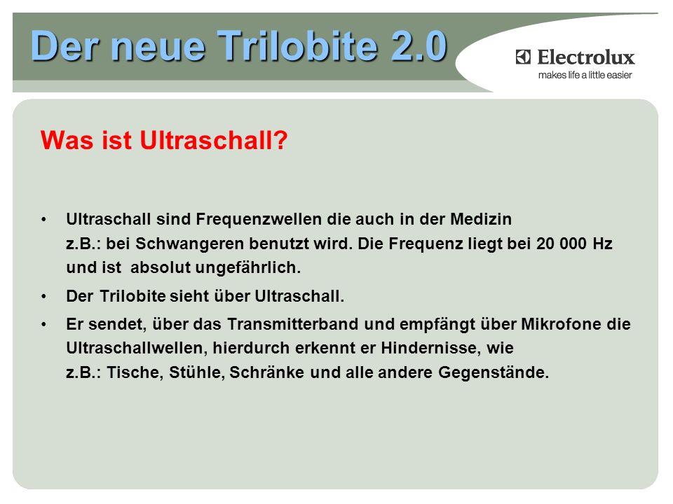 Der neue Trilobite 2.0 Was ist Ultraschall.