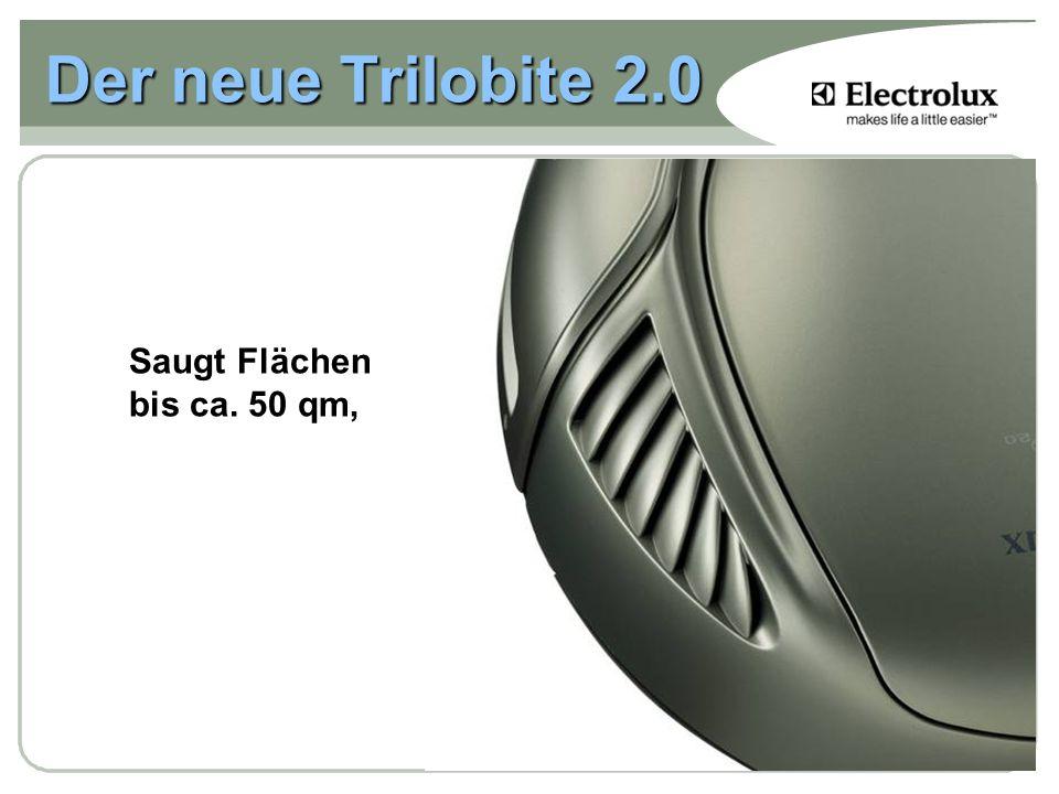 Der neue Trilobite 2.0 Saugt Flächen bis ca. 50 qm,