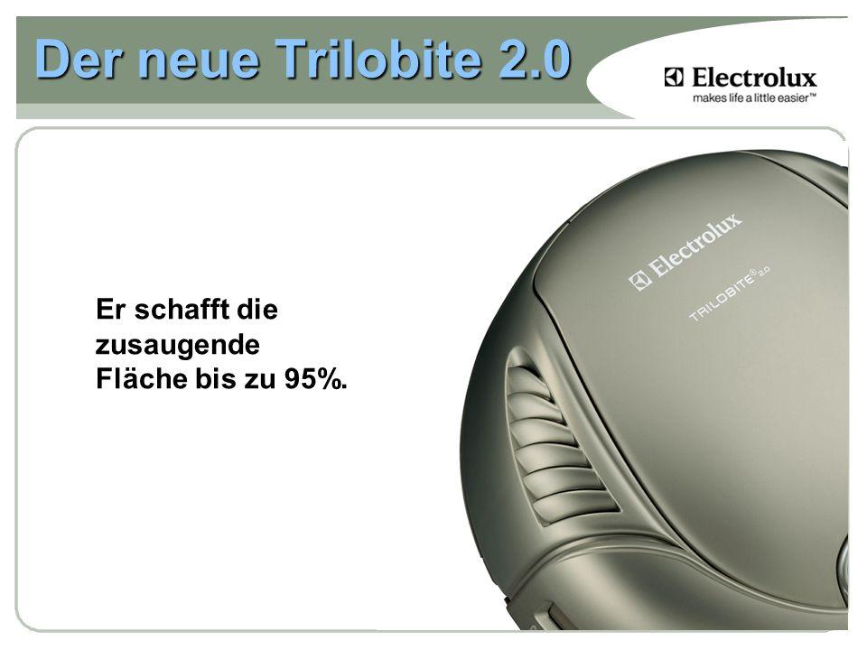 Der neue Trilobite 2.0 Er schafft die zusaugende Fläche bis zu 95%.