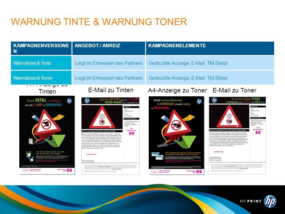A4-Anzeige zu Toner E-Mail zu Toner WARNUNG TINTE & WARNUNG TONER A4-Anzeige zu Tinten E-Mail zu Tinten KAMPAGNENVERSIONE N ANGEBOT / ANREIZKAMPAGNENE