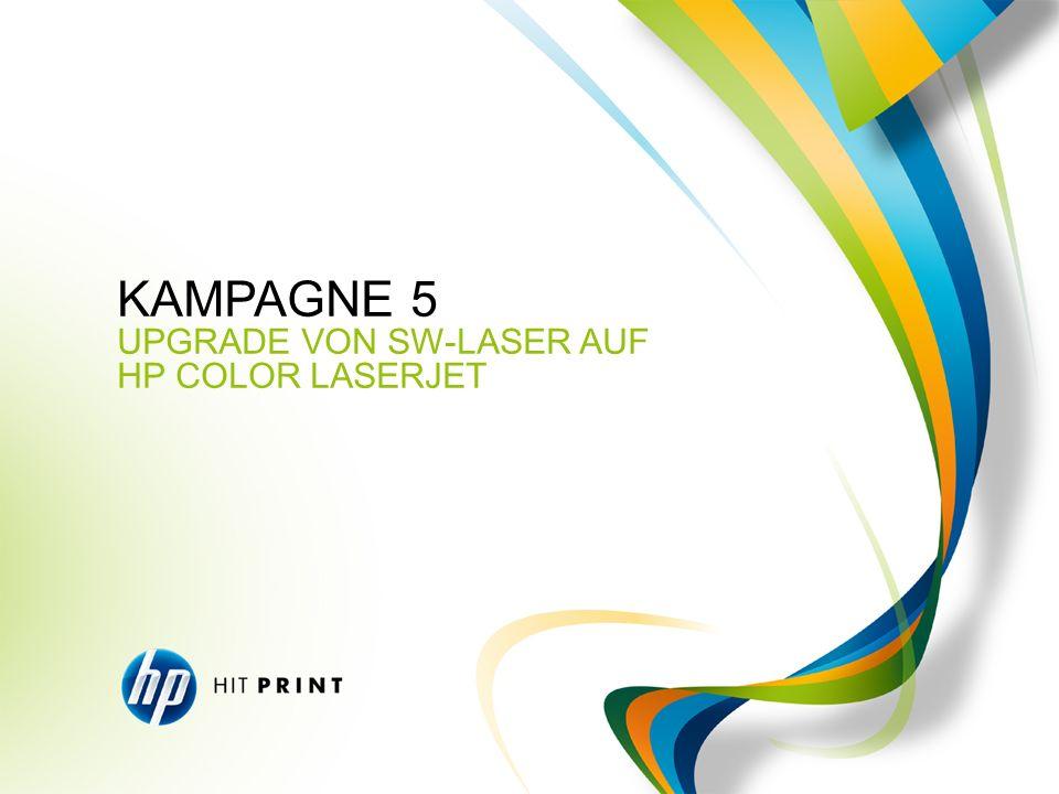 KAMPAGNE 5 UPGRADE VON SW-LASER AUF HP COLOR LASERJET