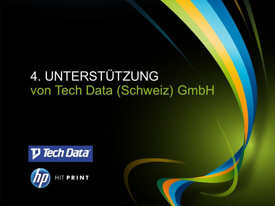 4. UNTERSTÜTZUNG von Tech Data (Schweiz) GmbH