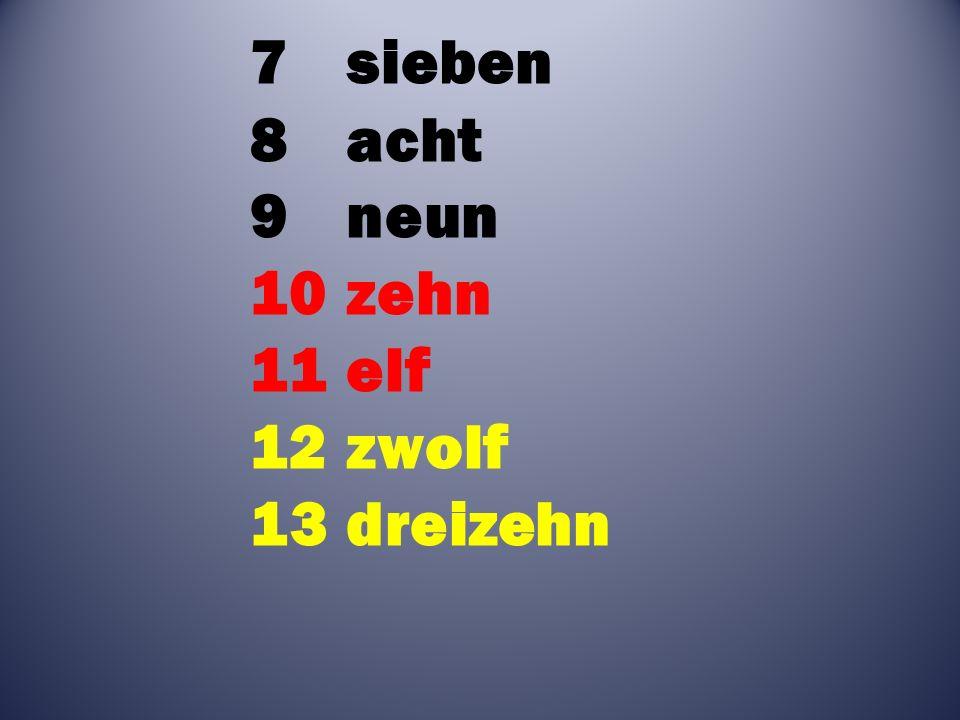 7sieben 8acht 9neun 10zehn 11elf 12zwolf 13dreizehn