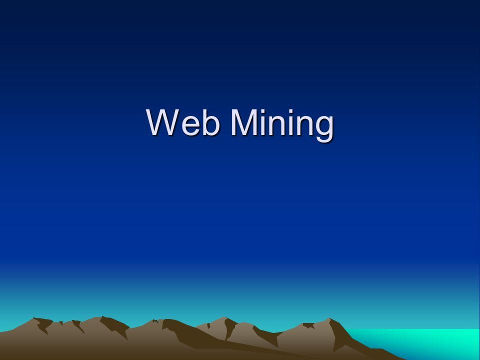 12 Informationsgewinnung durch Web Mining (1) Es gibt verschiedene Möglichkeiten Wissen über die Nutzung und die Nutzer der Webseiten zu generieren In erster Linie werden deskriptive Statistiken (Logfile- Analyse) erstellt.