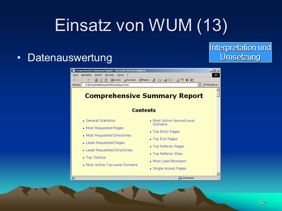 67 Einsatz von WUM (13) Datenauswertung Interpretation und Umsetzung