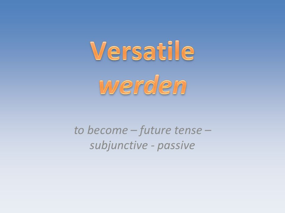In its original meaning, werden means to become (or to get).