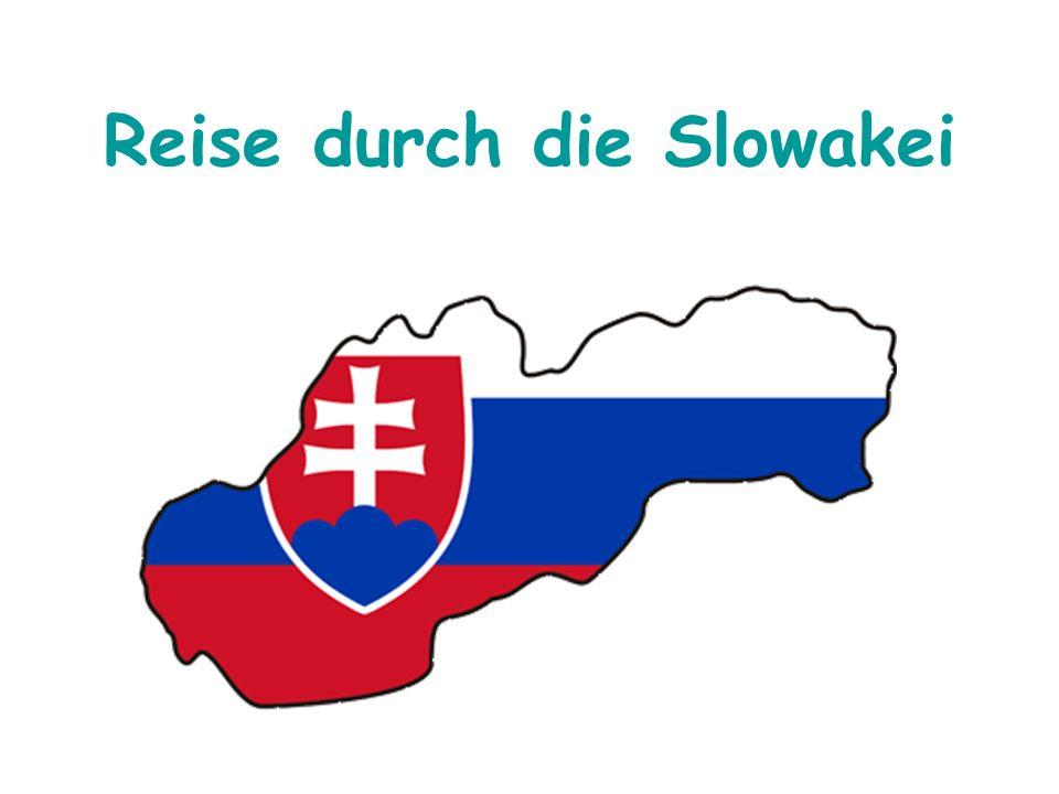 Reise durch die Slowakei