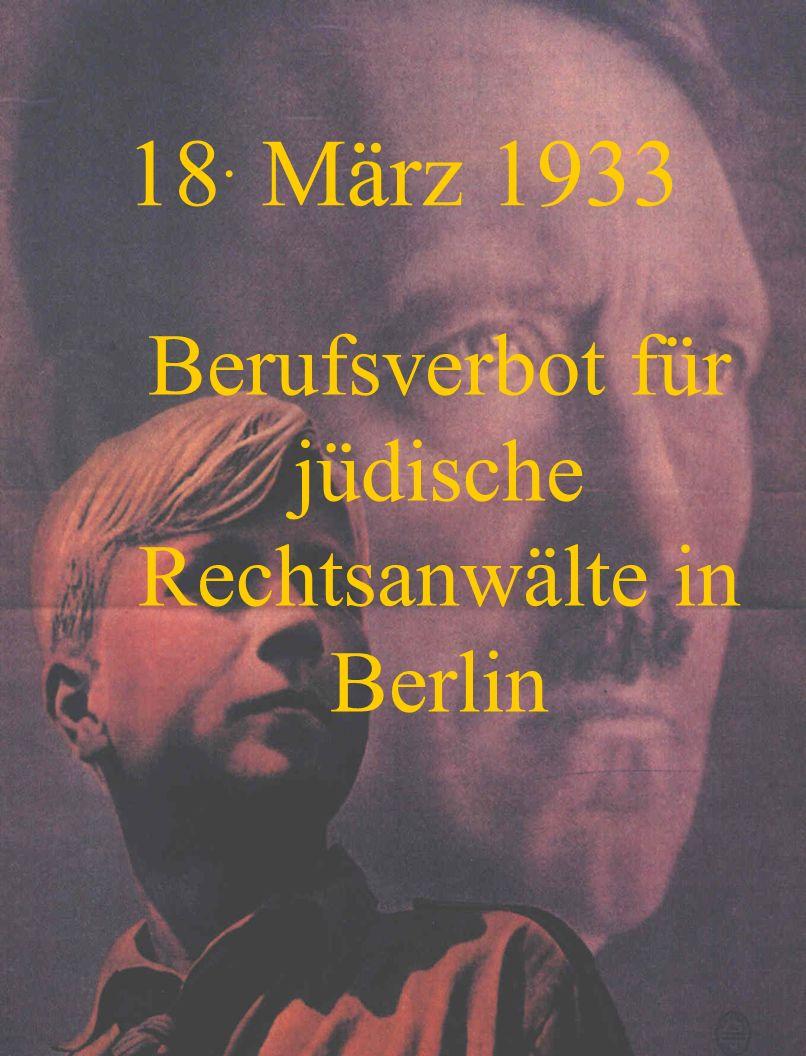 31. März 1933 Jüdische Richter wurden suspendiert
