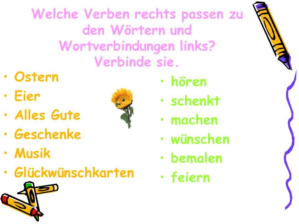 Sag, was richtig oder falsch Man feiert Ostern in Deutschland im Sommer. Alle kaufen Blumen. Viele Kinder schenken Osterfeier. Am Ostermorgen suchen d