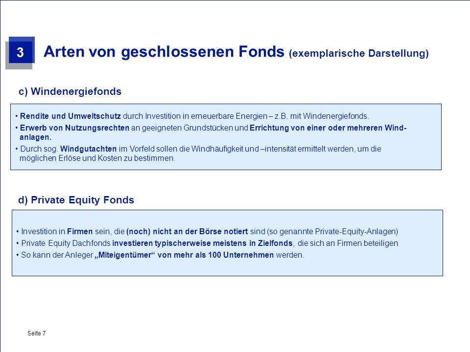 Private & Busines Clients Seite 7 Arten von geschlossenen Fonds (exemplarische Darstellung) Rendite und Umweltschutz durch Investition in erneuerbare
