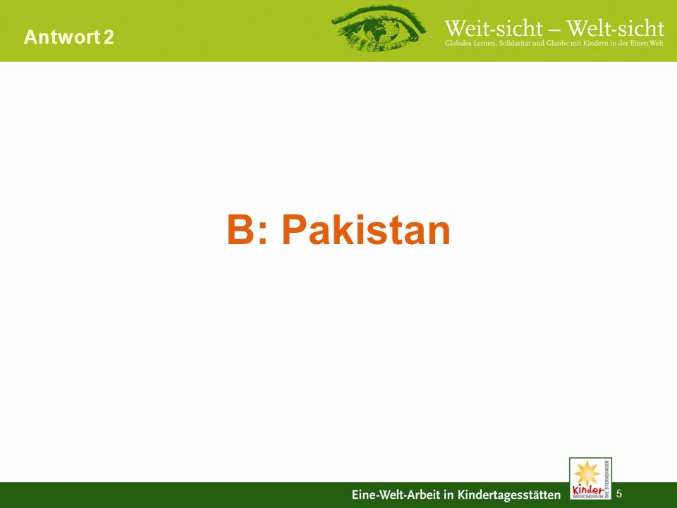 5 Antwort 2 B: Pakistan