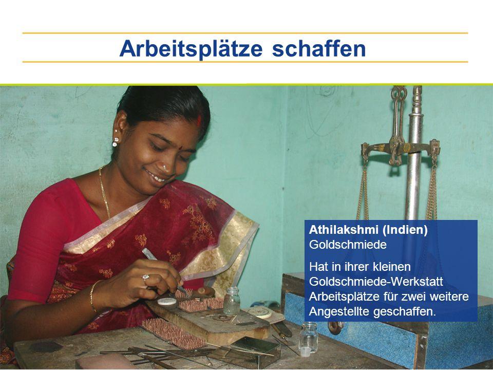 Arbeitsplätze schaffen Athilakshmi (Indien) Goldschmiede Hat in ihrer kleinen Goldschmiede-Werkstatt Arbeitsplätze für zwei weitere Angestellte gescha