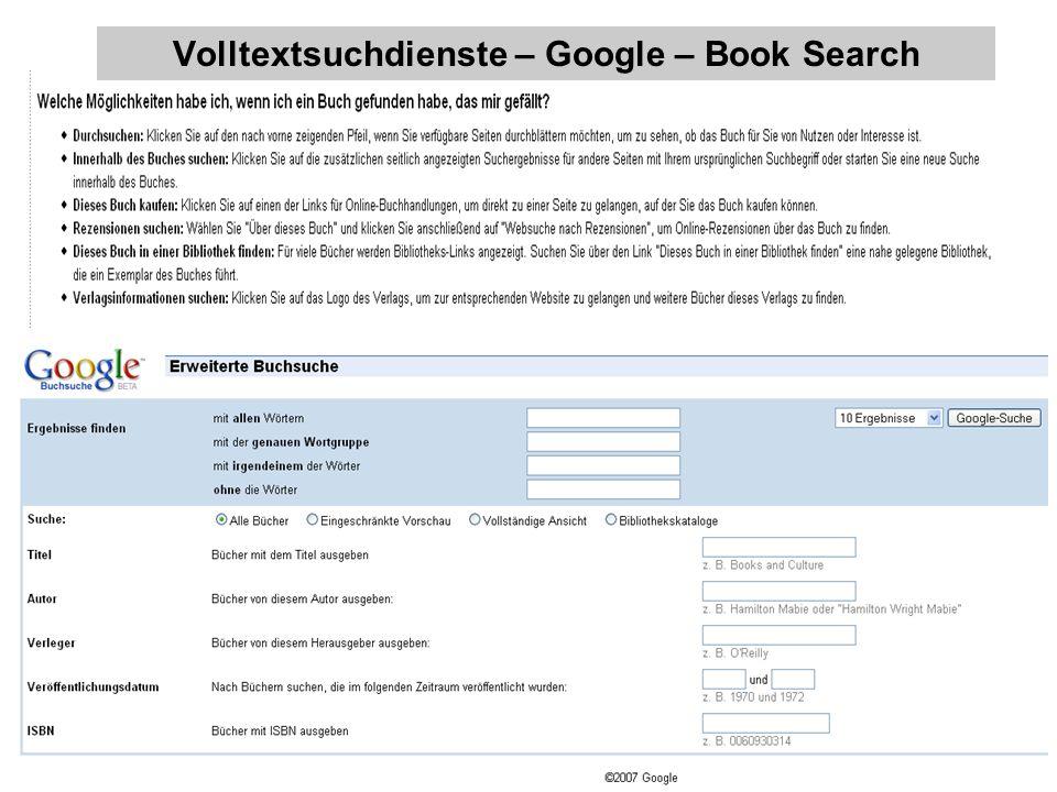 Volltextsuchdienste – was darf/soll wie hinein? – Berlin 31. Main 2007 26 Volltextsuchdienste – Google – Book Search