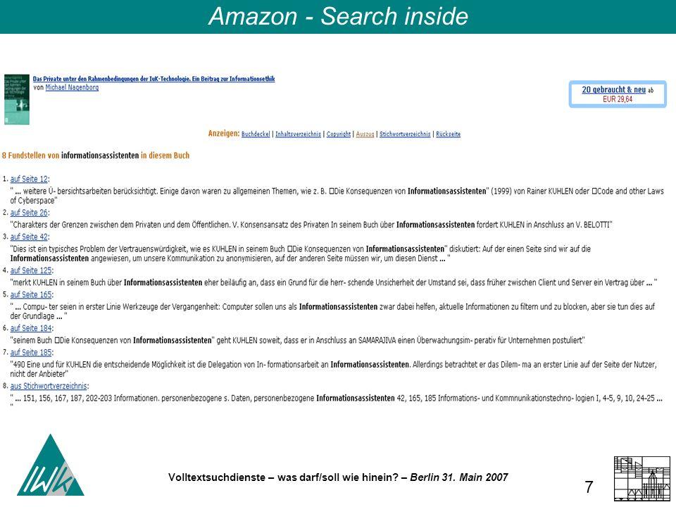 Volltextsuchdienste – was darf/soll wie hinein? – Berlin 31. Main 2007 8 Amazon - Search inside