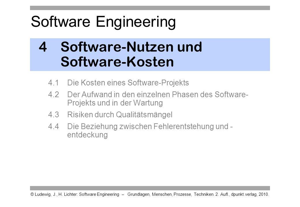 Software Engineering © Ludewig, J., H. Lichter: Software Engineering – Grundlagen, Menschen, Prozesse, Techniken. 2. Aufl., dpunkt.verlag, 2010. 4 Sof