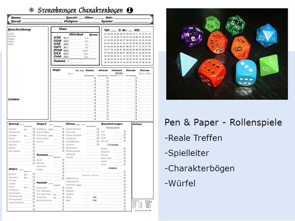 Pen & Paper - Rollenspiele -Reale Treffen -Spielleiter -Charakterbögen -Würfel
