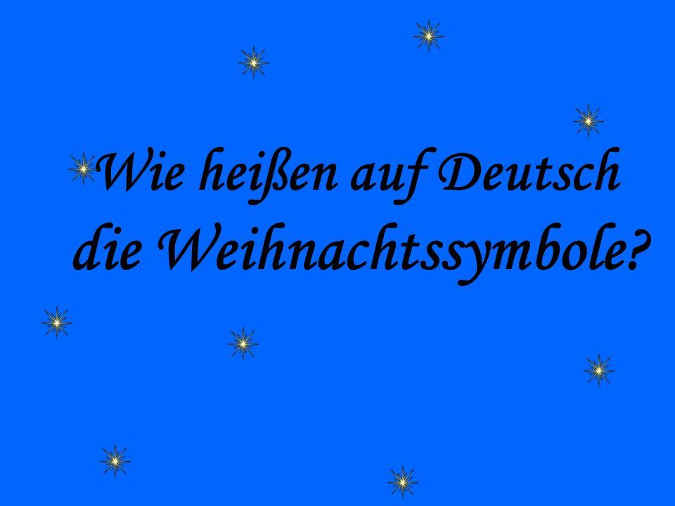 Wie heißen auf Deutsch die Weihnachtssymbole?