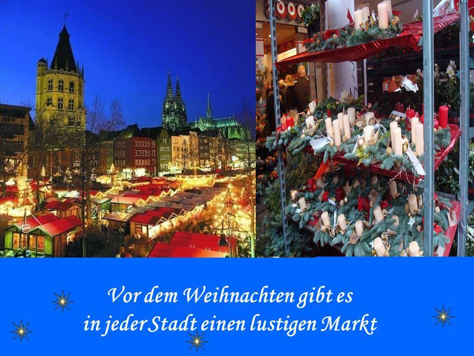 Vor dem Weihnachten gibt es in jeder Stadt einen lustigen Markt