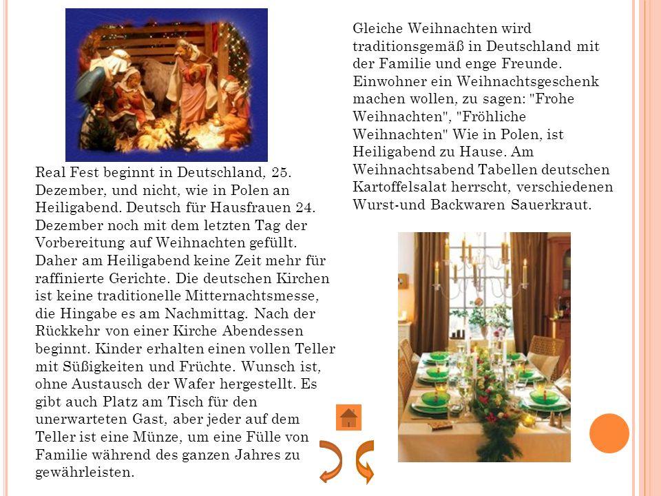 Gleiche Weihnachten wird traditionsgemäß in Deutschland mit der Familie und enge Freunde.